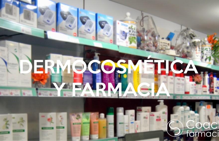 DERMOCOSMETICA Y FARMACIA