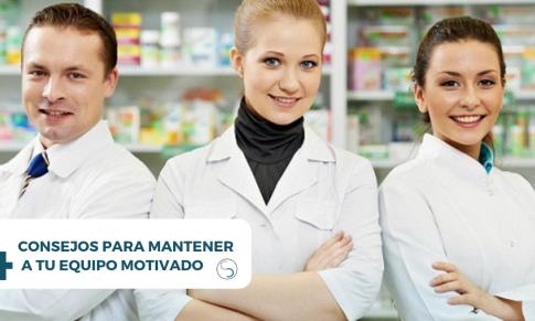 4 consejos para mantener a tu equipo motivado e implicado  en la farmacia.