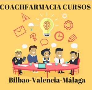 ¡NUEVO! Cursos presenciales Coach Farmacia en Bilbao, Valencia y Málaga
