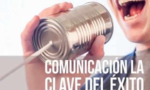 Comunicar, la clave del éxito