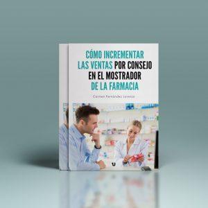 Libro Digital Coach Farmacia –  Cómo Incrementar Las VENTAS por Consejo en tu Farmacia
